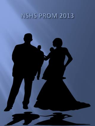NSHS PROM 2013
