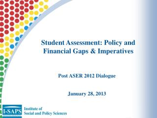 Student Assessment: Policy and Financial Gaps & Imperatives