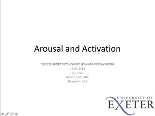 Arousal and Activation