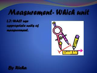 Measurement- Which unit