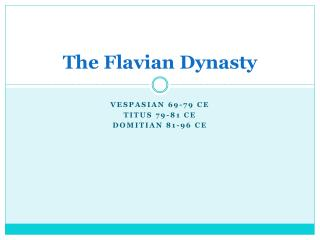 The Flavian Dynasty