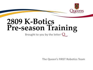 2809 K- Botics Pre-season Training