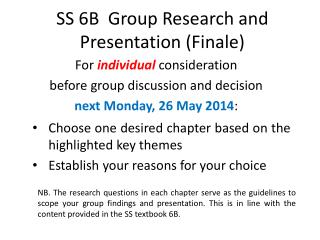SS 6B  Group Research and Presentation (Finale)