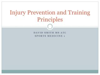 Injury Prevention and Training Principles