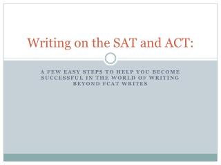 Writing on the SAT and ACT: