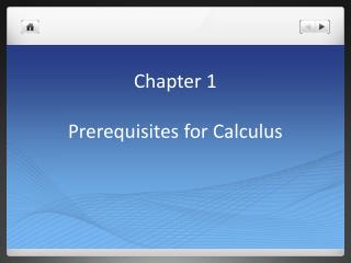 Chapter 1 Prerequisites for Calculus