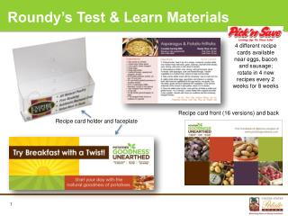 Roundy's Test  & Learn Materials