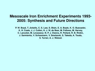 Mesoscale Iron Enrichment Experiments 1993-2005: Synthesis and Future Directions