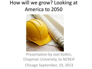 How will we grow? Looking at America to 2050