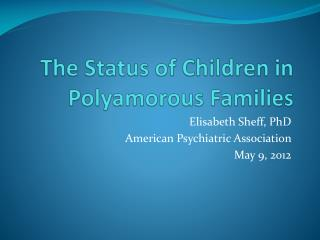 The Status of Children in  Polyamorous  Families