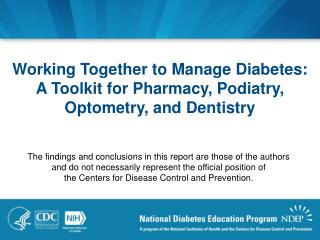 Working Together to Manage Diabetes:  A Toolkit for Pharmacy, Podiatry, Optometry, and Dentistry