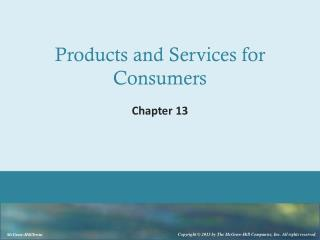 Products  and Services  for Consumers