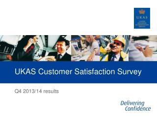 UKAS Customer Satisfaction Survey