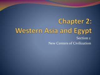 Chapter 2:  Western Asia and Egypt