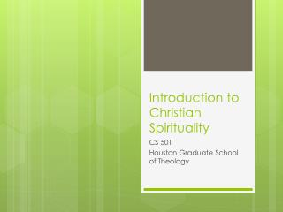 Introduction to Christian Spirituality