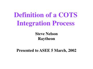 Definition of a COTS Integration Process