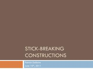 Stick-Breaking Constructions
