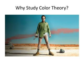 Why Study Color Theory?
