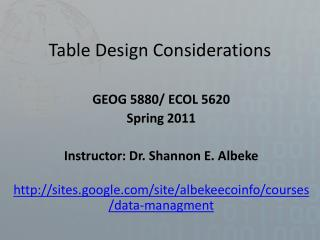 Table Design Considerations