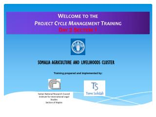Welcome to the Project Cycle Management Training Day 2 Section 1