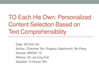 TO Each His Own: Personalized Content Selection Based on Text Comprehensibility