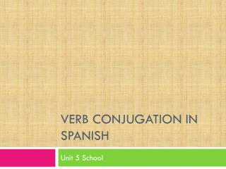 Verb conjugation in  spanish
