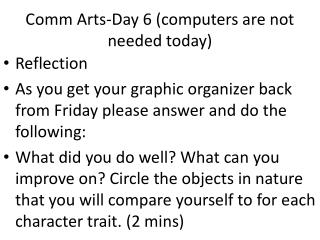 Comm  Arts-Day 6 (computers are not needed today)