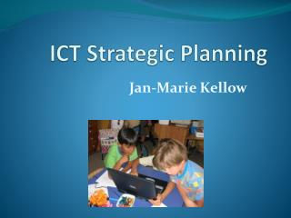 ICT Strategic Planning