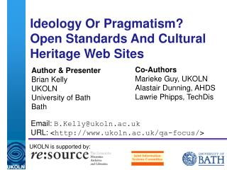 Ideology Or Pragmatism?  Open Standards And Cultural Heritage Web Sites