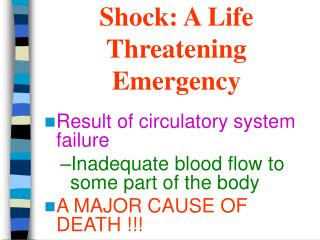 Shock: A Life Threatening Emergency
