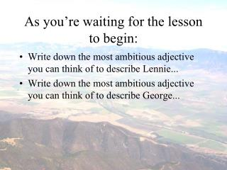 As you're waiting for the lesson to begin: