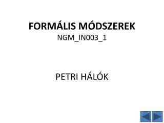 FORMÁLIS MÓDSZEREK NGM_IN003_1