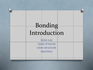 Bonding Introduction