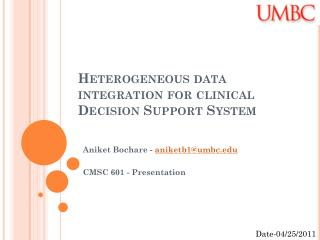 Heterogeneous data integration for clinical Decision Support System