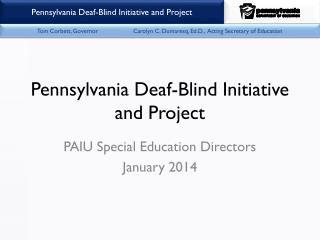 Pennsylvania Deaf-Blind Initiative and Project