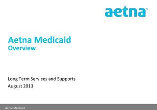 Aetna Medicaid Overview