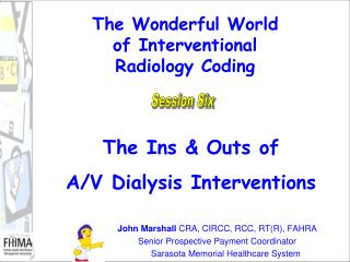 The Wonderful World  of Interventional Radiology Coding