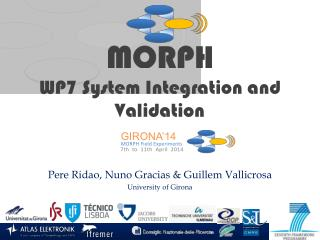 WP7 System Integration and Validation