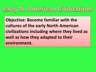 Early N. American Civilizations