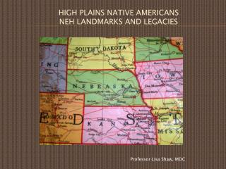 High plains native  americans NEH Landmarks and Legacies