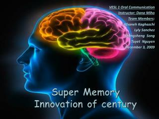 Super Memory Innovation of century