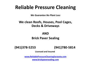 Reliable Pressure Cleaning