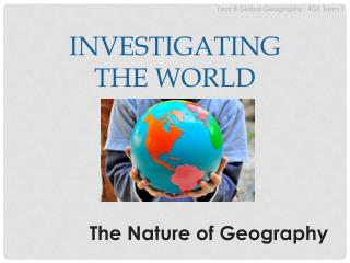 Investigating the World
