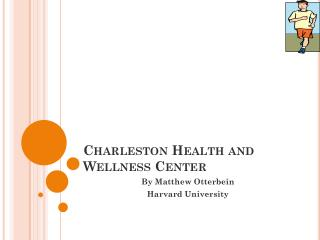 Charleston Health and Wellness Center
