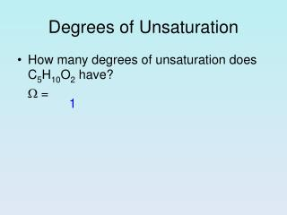 Degrees of Unsaturation