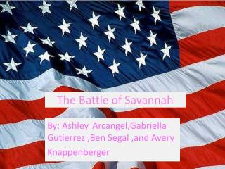 The Battle of Savannah