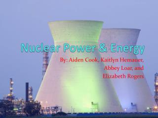 Nuclear Power & Energy