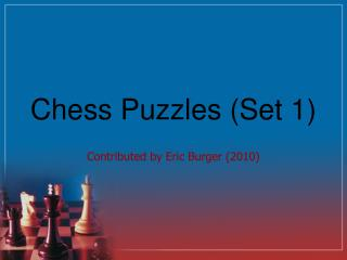 Chess Puzzles (Set 1)