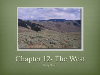Chapter 12- The West