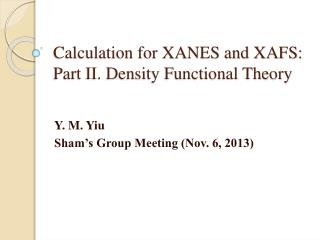 Calculation for XANES and XAFS: Part II. Density Functional Theory